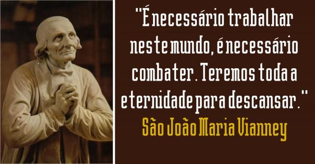 Com a severidade própria dos Santos, João Maria Vianney combateu os insultos a Deus. Era o zelo pela Casa do Senhor que o consumia